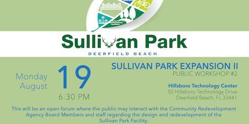 Sullivan Park Expansion II-Public Workshop #2