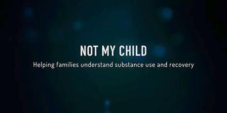 Not My Child Documentary Screening tickets