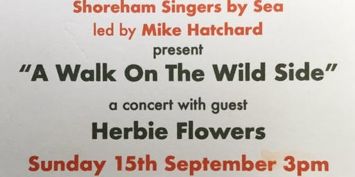 Walk on the Wild Side with Shoreham Singers featuring Herbie Flowers