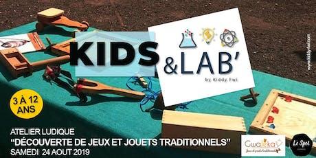 """Kids & Lab', le rendez-vous fun et créatif - Atelier """"découverte de jeux et jouets traditionnels"""" billets"""