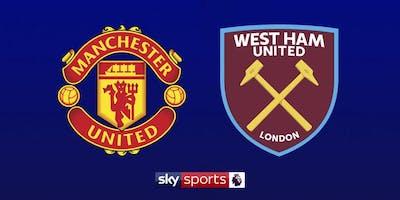Man Utd vs West Ham £10 Burger And A Pint Deal
