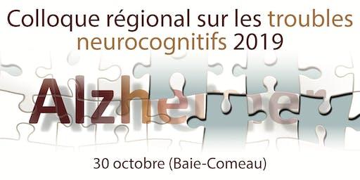 Colloque régional sur les troubles neurocognitifs 2019