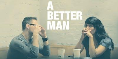 A Better Man - Sydney Premiere - Mon 26th Aug