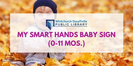My Smart Hands Baby Sign Level 1 (0-11 mos) tickets