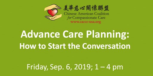 CACCC presents Advance Care Planning: How to Start the Conversation