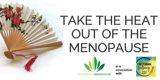 Take The Heat Out Of The Menopause - with Cotswold Menopause