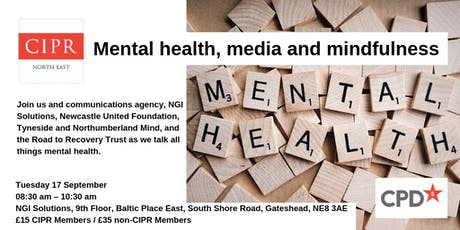 Mental health, media and mindfulness tickets