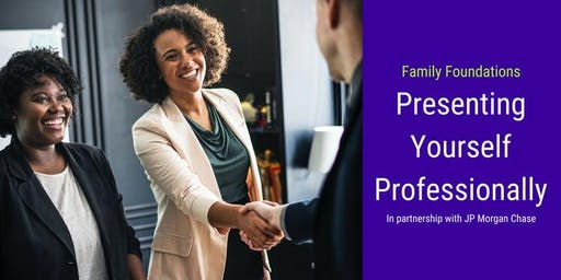 Presenting Yourself Professionally