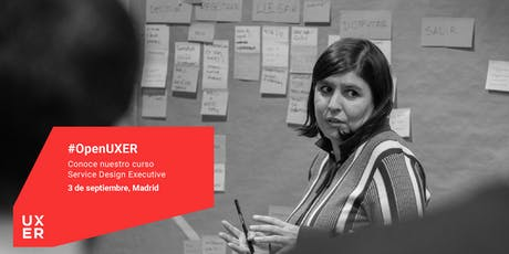 #OpenUXER: Service Design Executive Madrid entradas