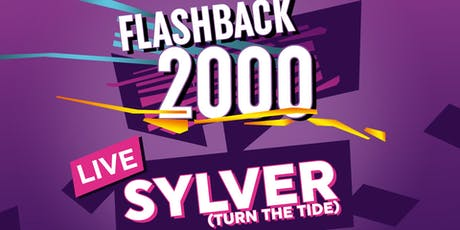 Flashback 2000 / SYLVER Live Tickets