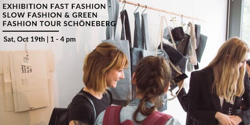 Exhibition Fast Fashion: The Dark Side of Fashion & Green Fashion Tour Schöneberg