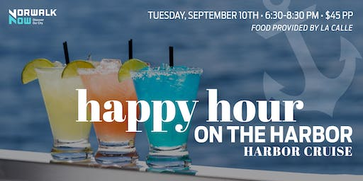 Happy Hour on the Harbor Cruise (September 10th)
