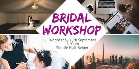 Bridal Workshop at Shottle Hall tickets