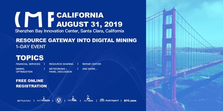 Crypto Mining Forum (CMF) California tickets