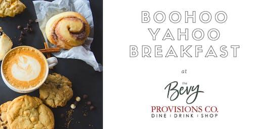 Boohoo Yahoo Breakfast at The Bevy