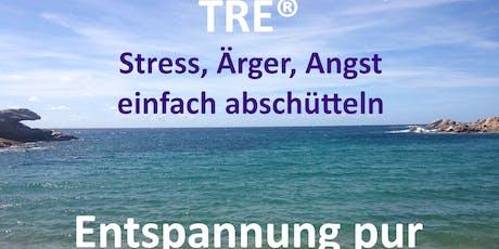 TRE® -  Schütteln Sie Stress, Ärger, Angst einfach ab tickets