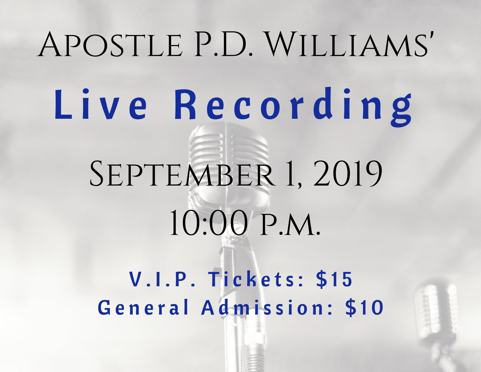 Apostle P.D. Williams' Live Recording