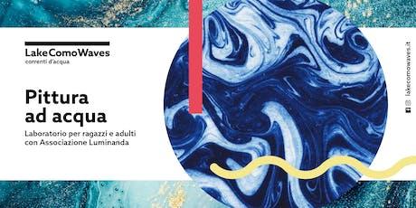 Pittura ad acqua @Lake Como Waves biglietti