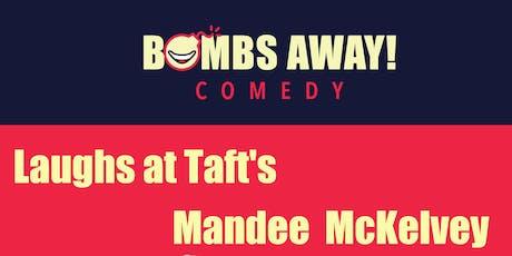 Laughs at Taft's w/ Mandee McKelvey tickets