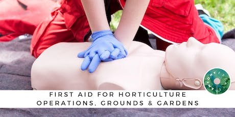 First Aid for Horticulture Operations, Grounds & Gardens - October tickets