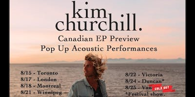 Kim Churchill: Canadian EP preview - acoustic pop up