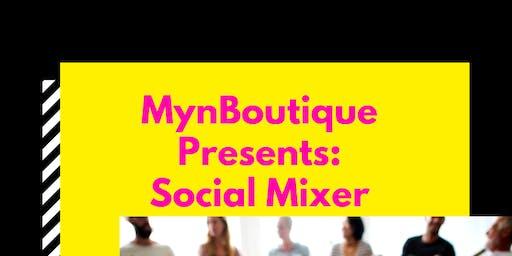 MynBoutique Presents: The Social Mixer