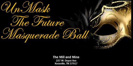 UnMask the Future Masquerade Ball 2019