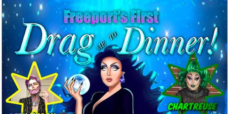 Freeport's First Drag Me To Dinner! tickets