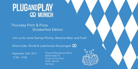Plug and Play Munich - Pitch & Pizza: Octoberfest Edition Tickets