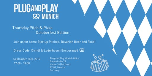 Plug and Play Munich - Pitch & Pizza: Octoberfest Edition