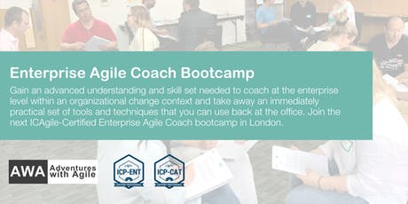 Enterprise Agile Coach Bootcamp (ICP-ENT & ICP-CAT) | London - December tickets