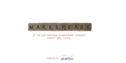 MakeSpeare at the OTR Perform: Shakespeare Company