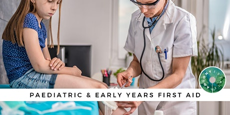 Paediatric & Early Years First Aid tickets