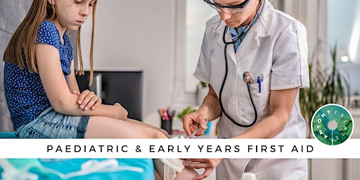 Paediatric & Early Years First Aid