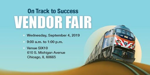 "Metra's ""On Track to Success"" Vendor Fair"