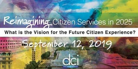 What is the Vision for the Future Citizen Experience? tickets