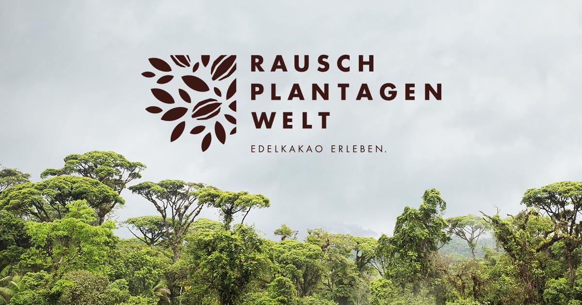 Rausch Plantagenwelt - Edelkakao erleben.