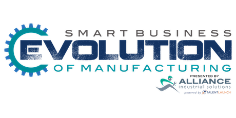 2020 Evolution of Manufacturing Conference & Awards tickets