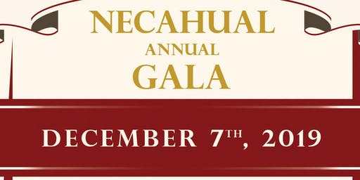 Necahual Foundation 16th Annual Gala Tickets
