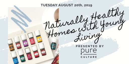 Naturally Healthy Homes with Young Living