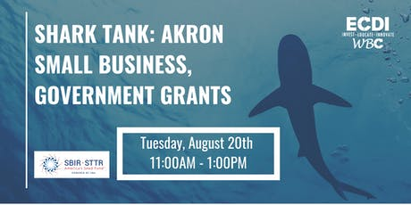 Shark Tank: Akron Small Business Government Grants tickets