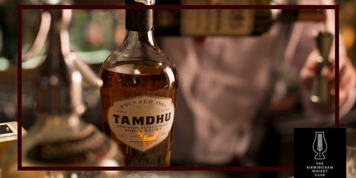 Tasting Event :: An Evening with Tamdhu Whiskies