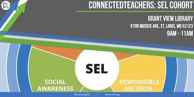Connected Teachers: SEL Cohort