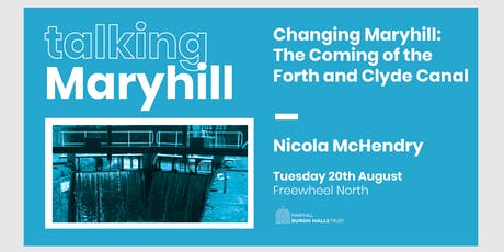 Talking Maryhill: The Forth and Clyde Canal tickets