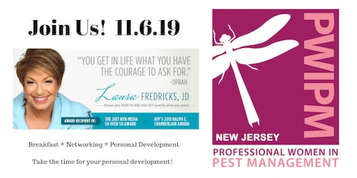 "NJPWIPM Annual Meeting:  Guest Speaker:  Laura Fredricks, J.D. ""You Get in Life What You Have the Courage to Ask For"""