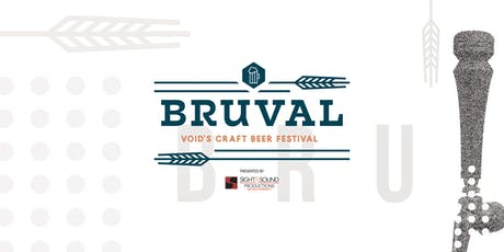 BRUVAL - Void's Craft Beer Festival 2019 - presented by Sight & Sound Productions tickets