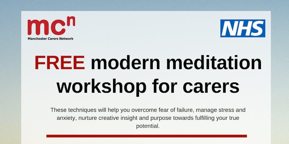 FREE Modern Meditation workshop for carers Tickets, Mon 19 Aug 2019