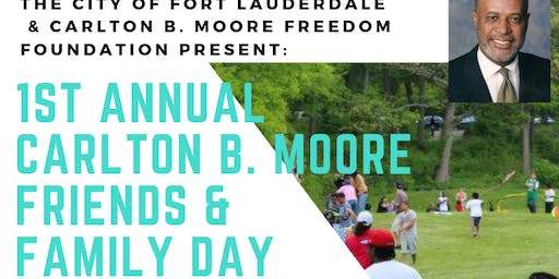 1st Annual Carlton B. Moore Friends & Family Day 2019