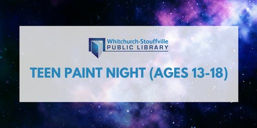Teen Paint Night (ages 13-18)
