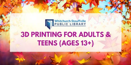 3D Printing for Adults & Teens (ages 13+) tickets